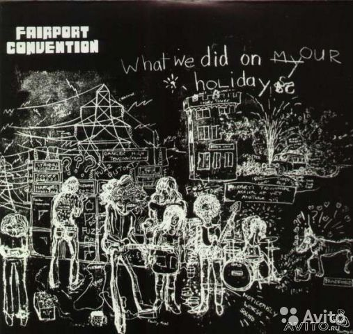 LP Fairport Convention - What We Did On Our Holida