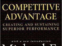Книга Michael Porter. Competitive Advantage